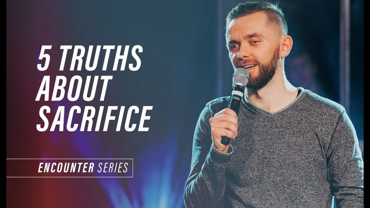 5 Truths About Sacrifice