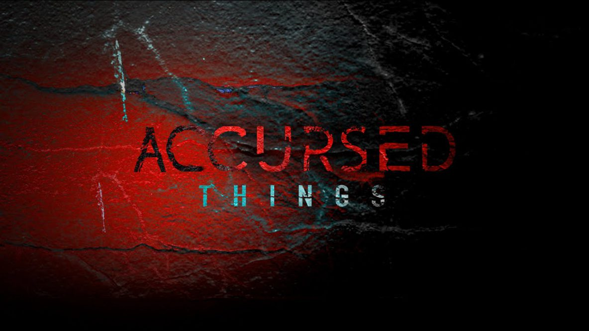 Accursed Things
