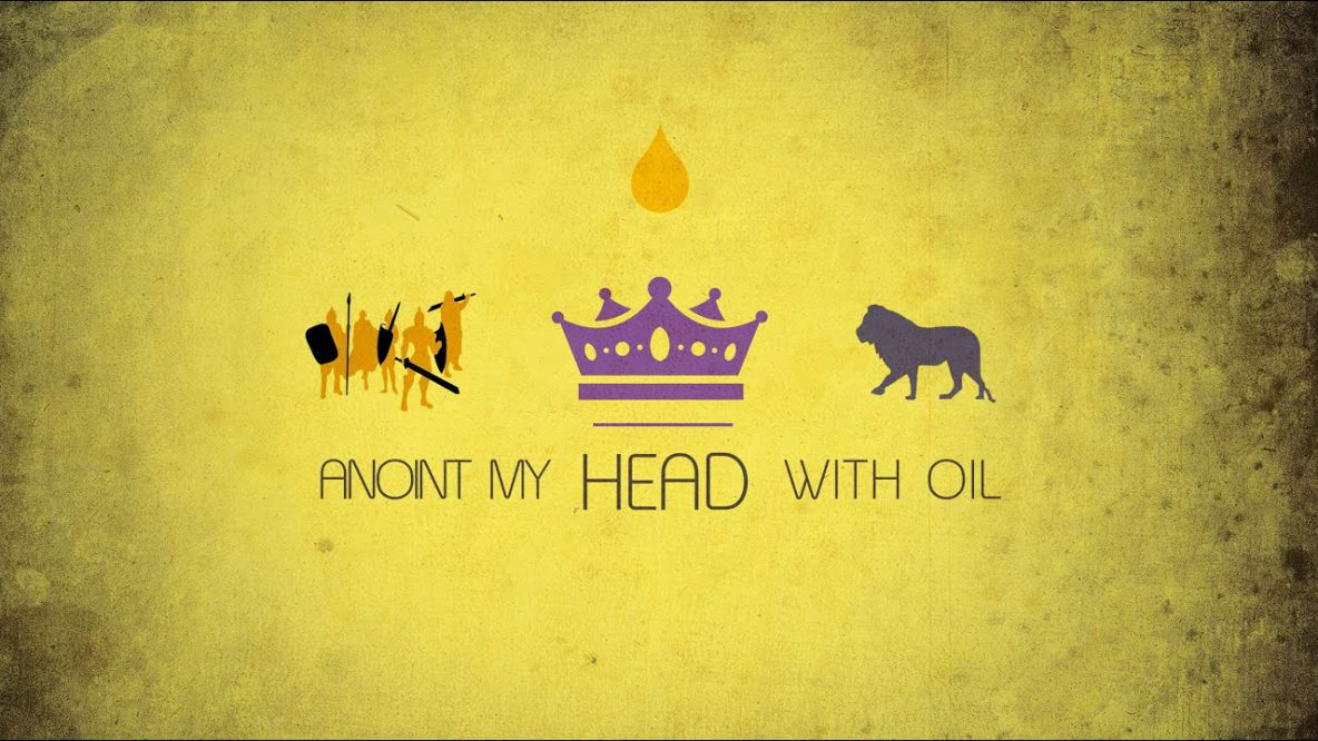Anoint my Head with Oil