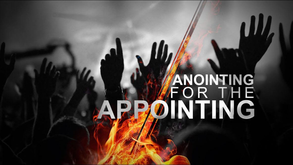 Anointing for the Appointing