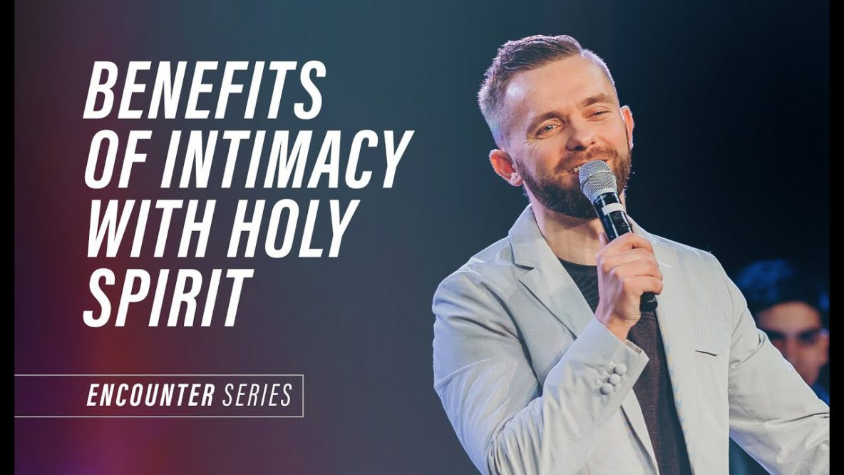 Benefits of the Intimacy with the Holy Spirit