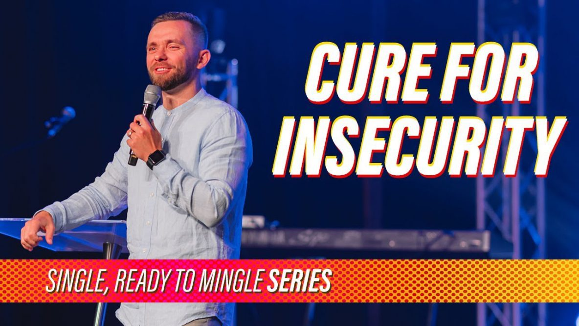Cure For Insecurity