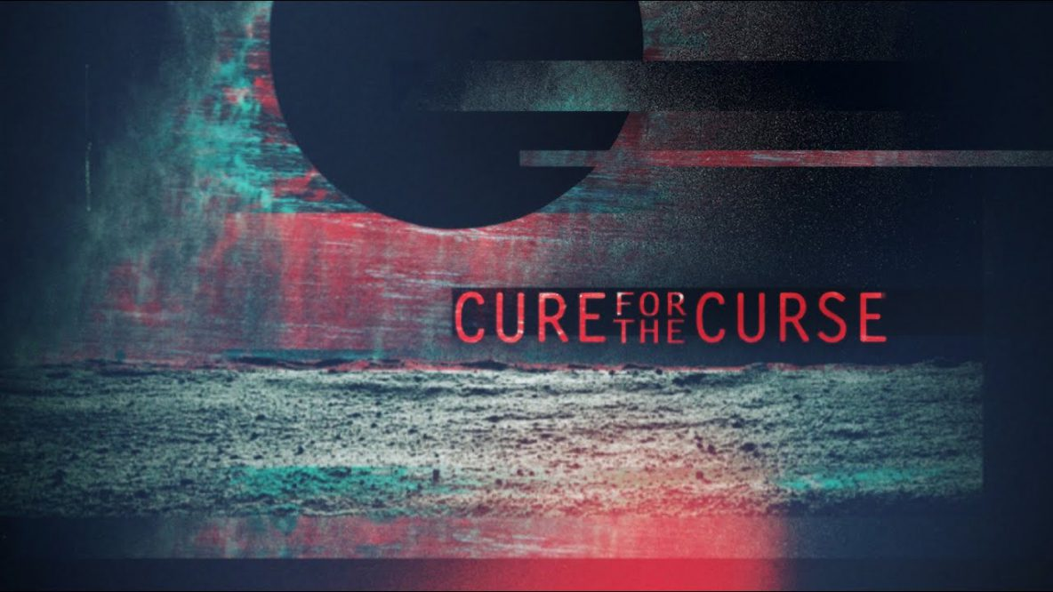 Cure for the Curse
