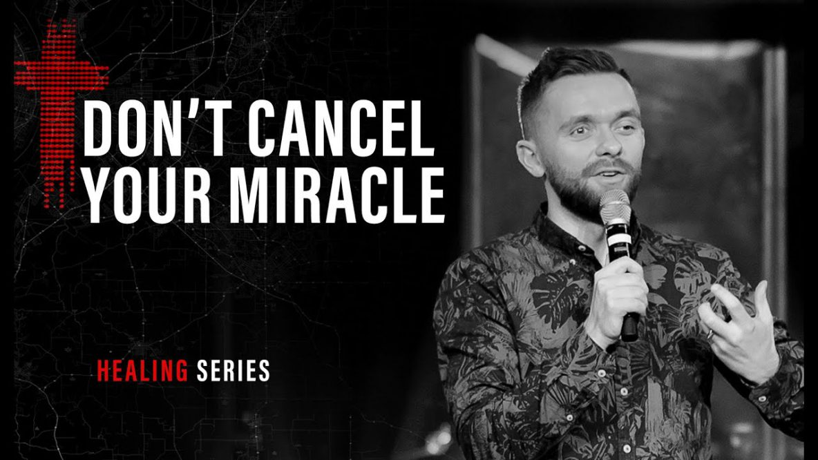 Don't Cancel Your Miracle