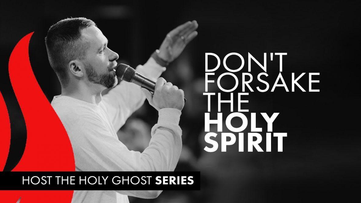Don't Forsake the Holy Spirit