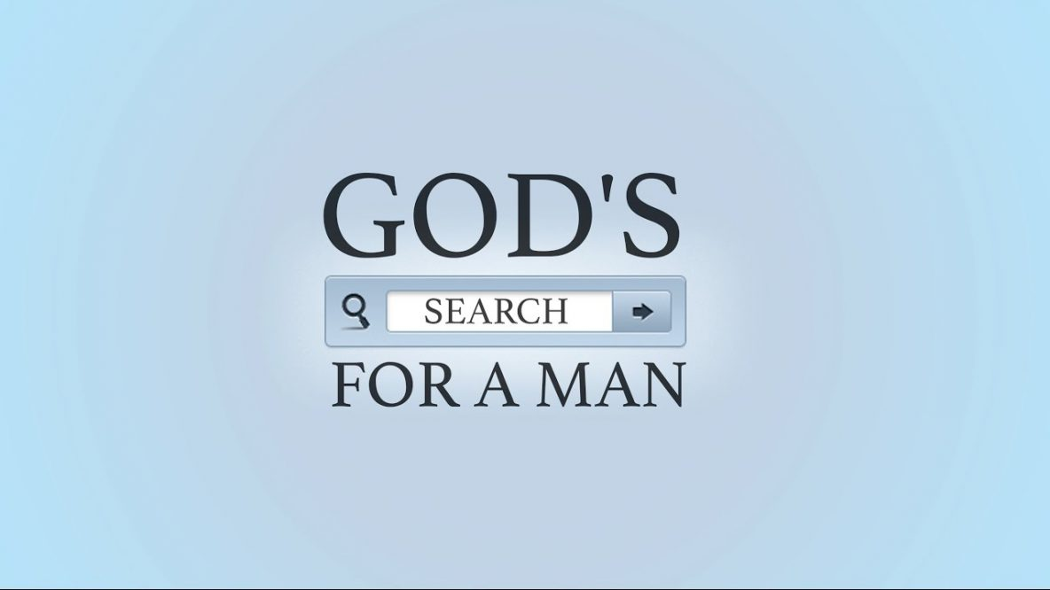 God's Search for a Man