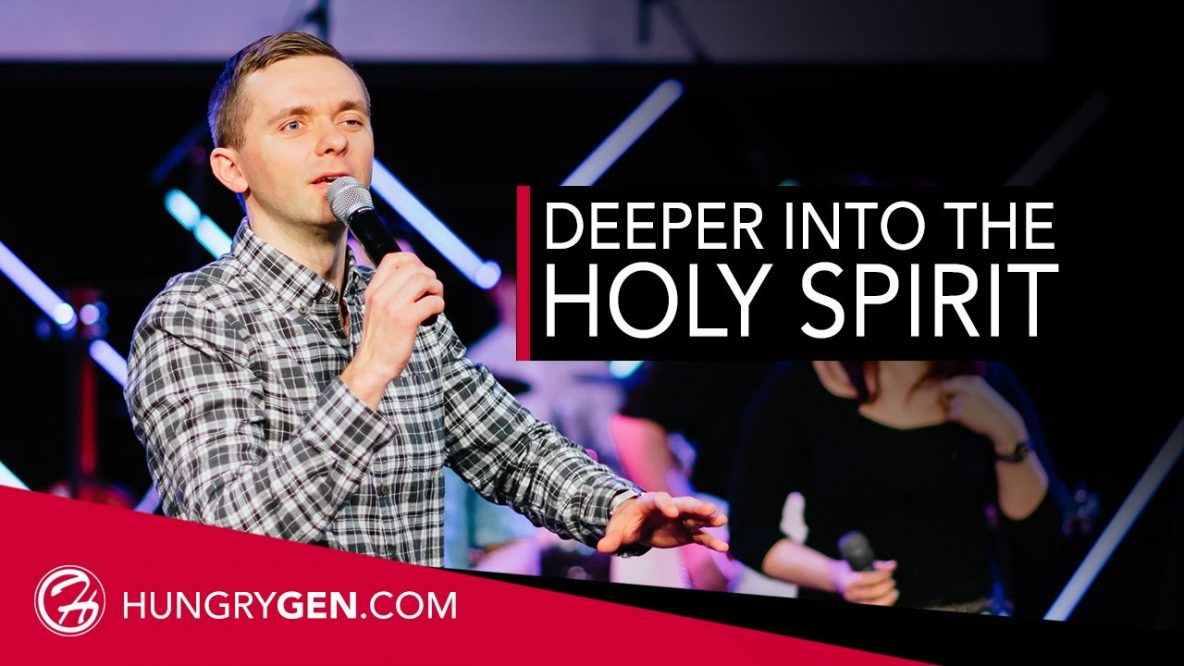 Going Deeper in the Holy Spirit