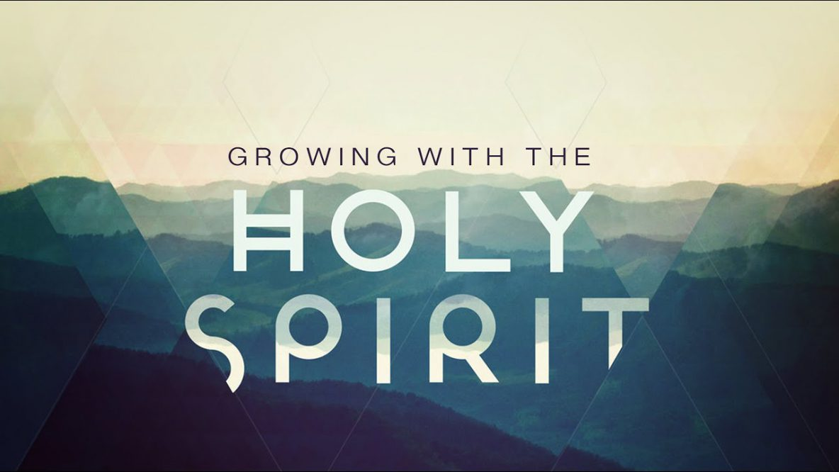 Growing in the Holy Spirit