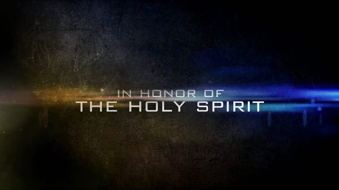 Honor the Holy Spirit