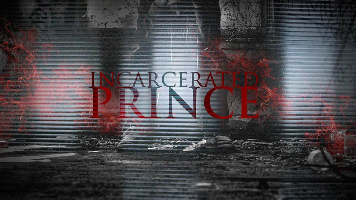 Incarcerated Prince