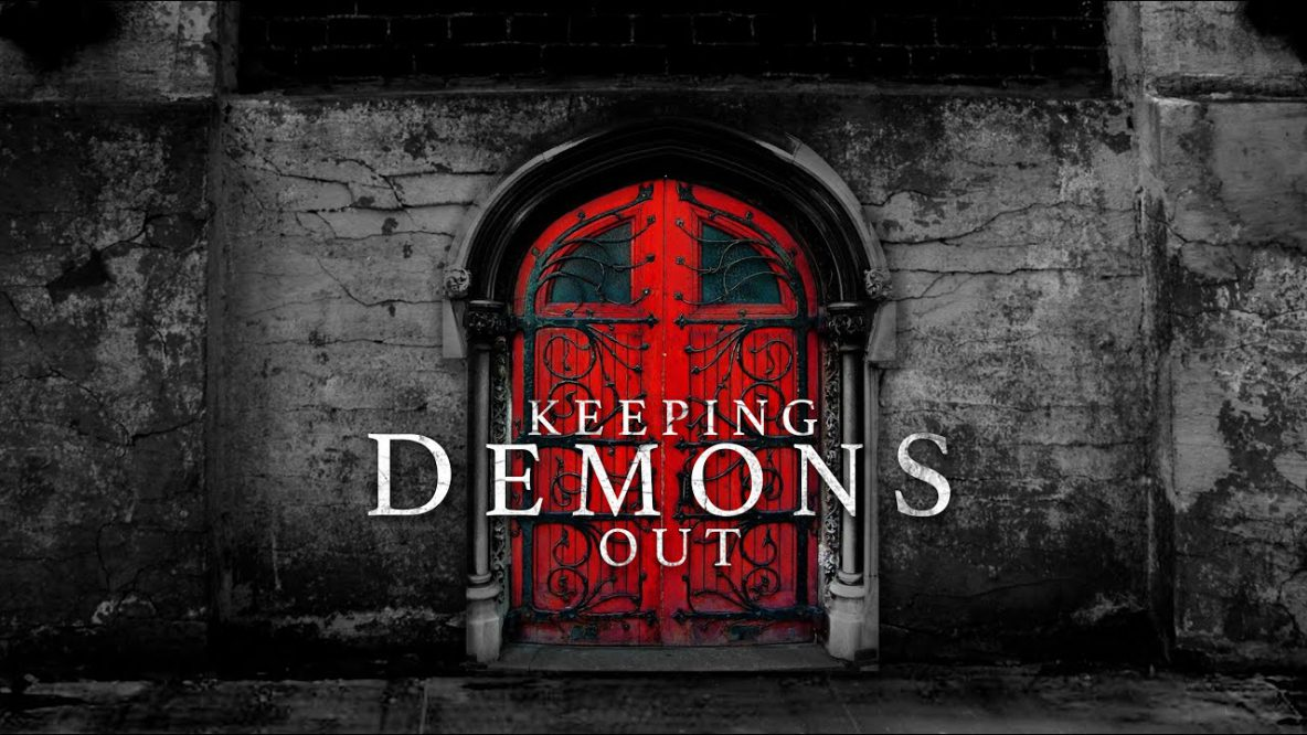 Keep Demons Out