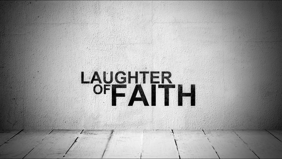 Laughter of Faith