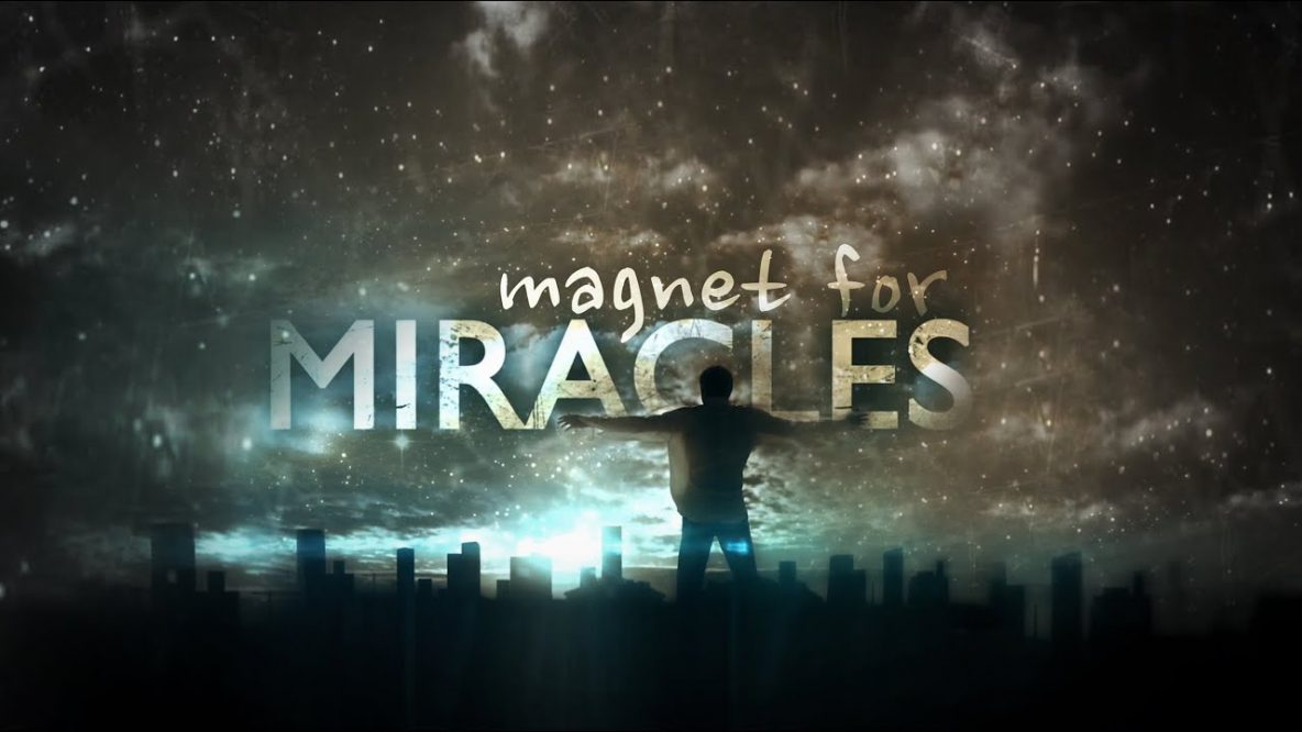Magnet for Miracles