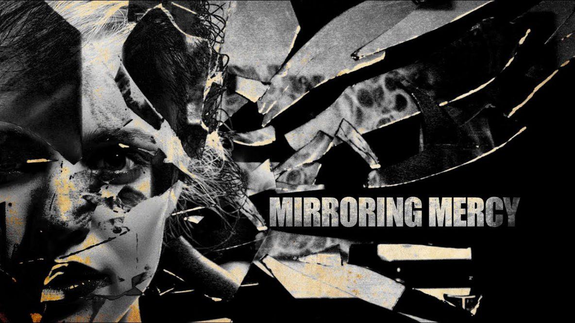 Mirroring Mercy