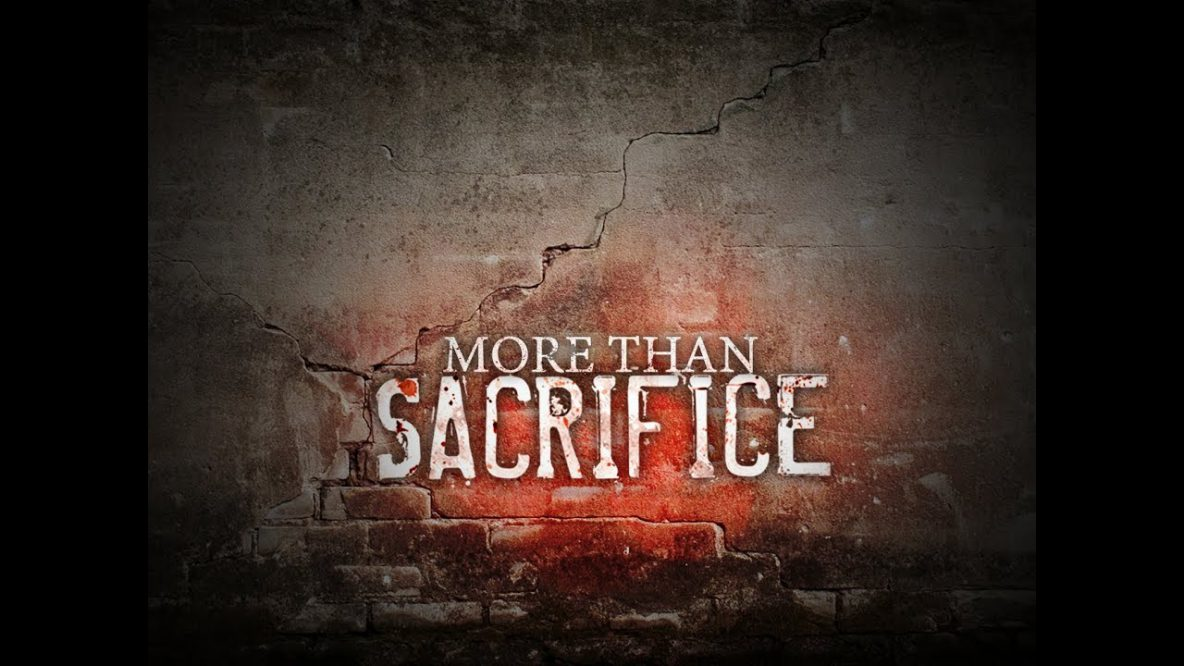 More Than Sacrifice