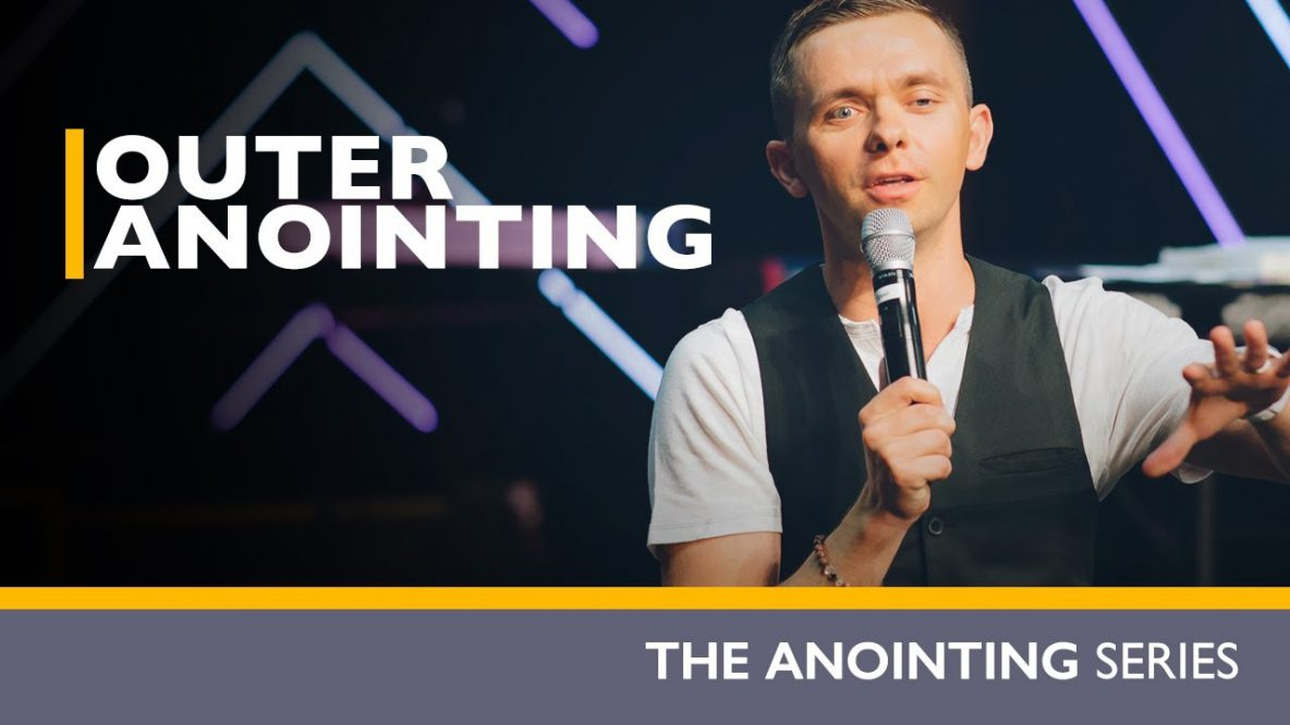 Outer Anointing