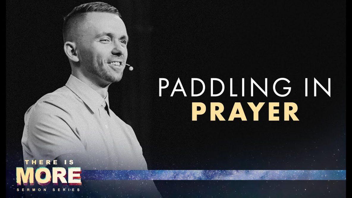 Paddling of Prayer