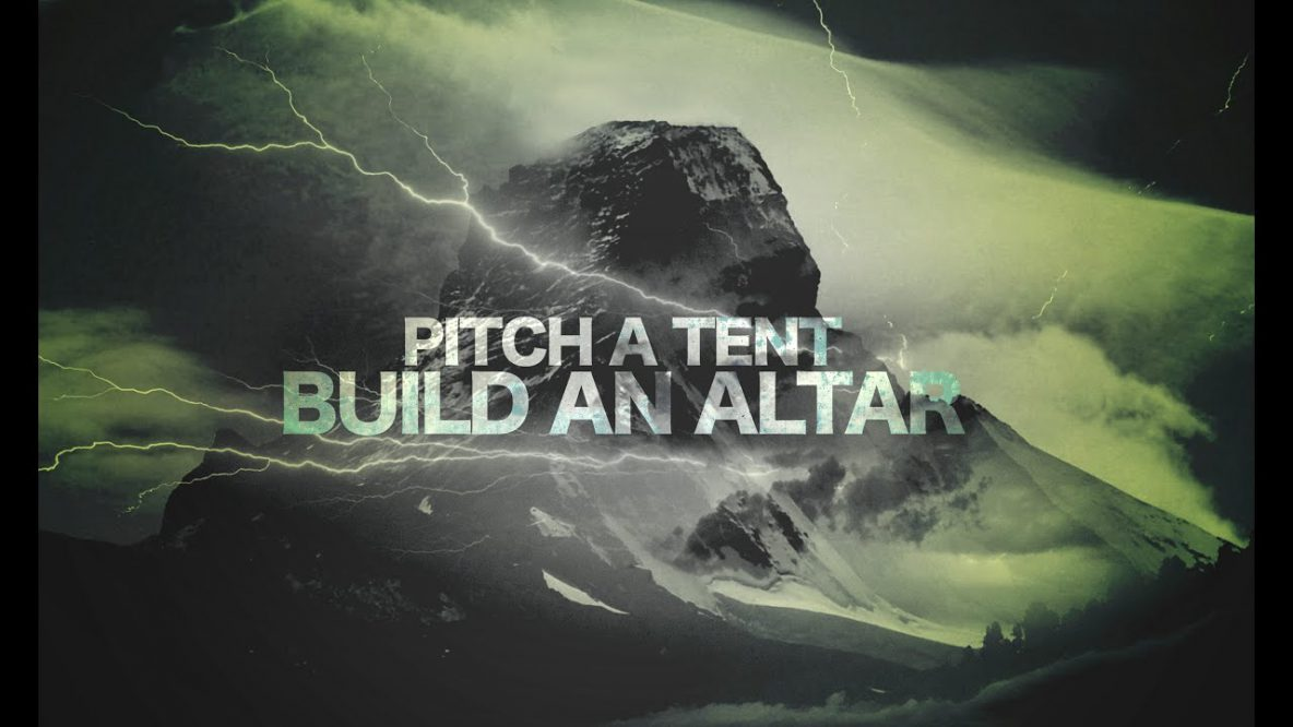 Pitch a Tent, Build an Altar