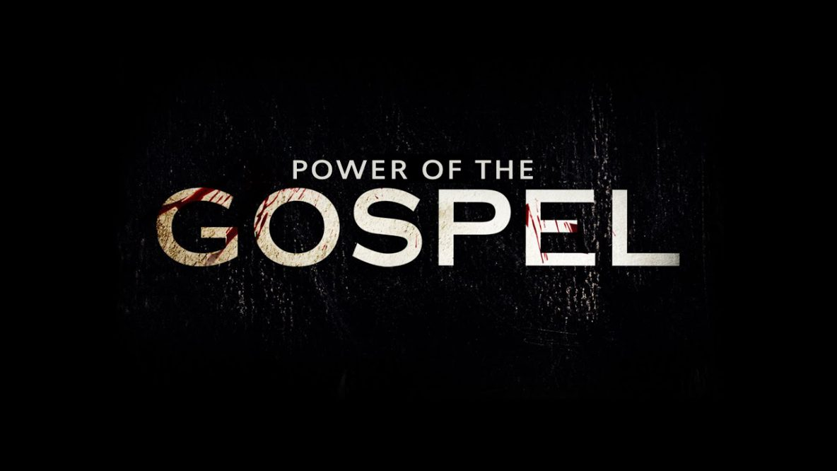 Power of the Gospel
