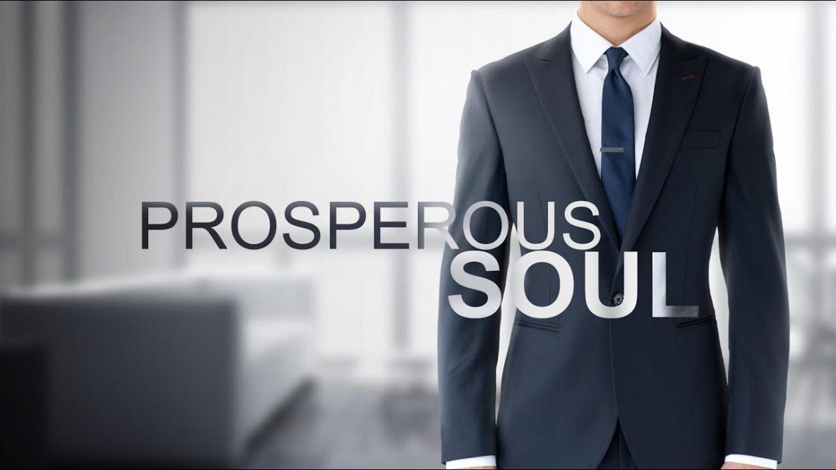 Prosperous Soul