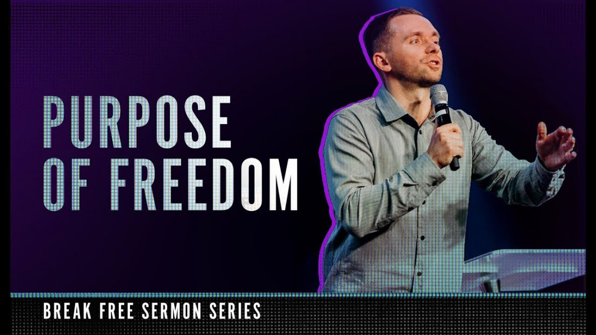 Purpose of Freedom