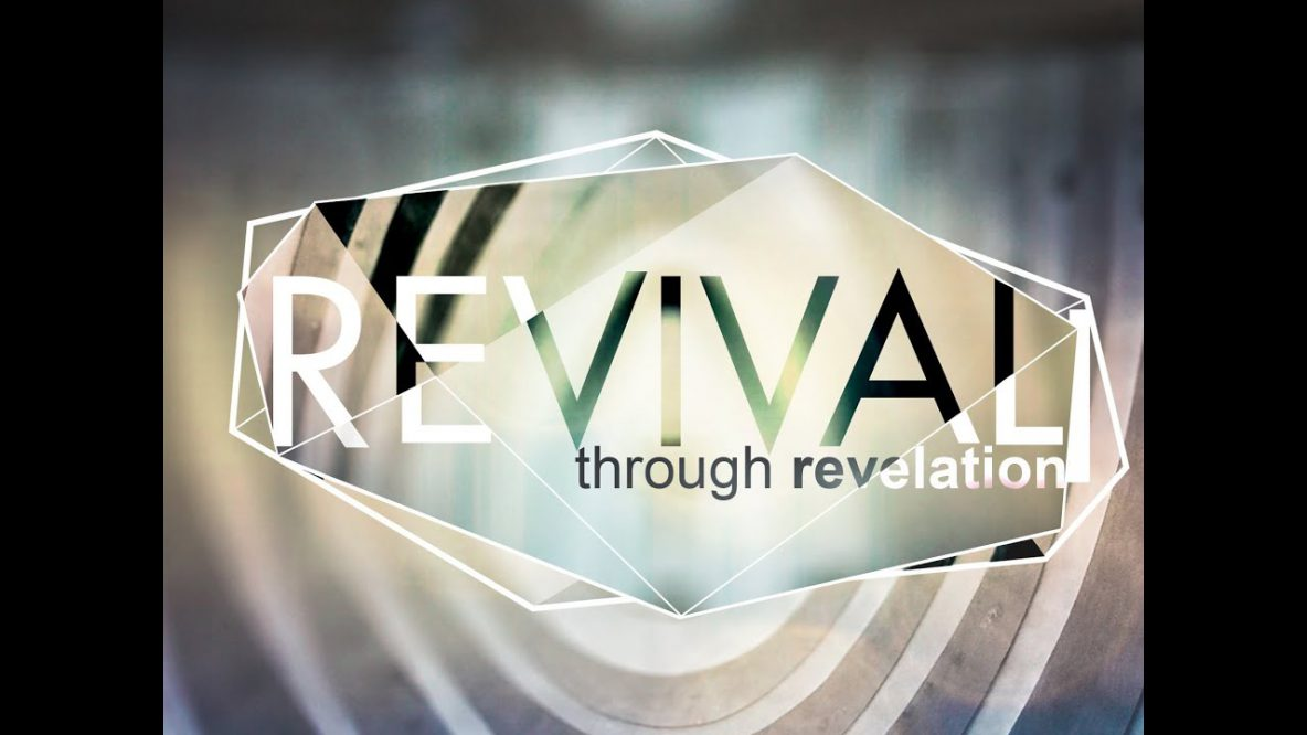 Revival Through Revelation