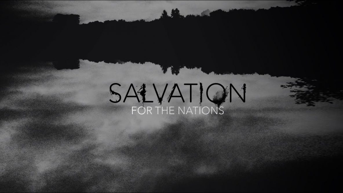 Salvation for the Nations