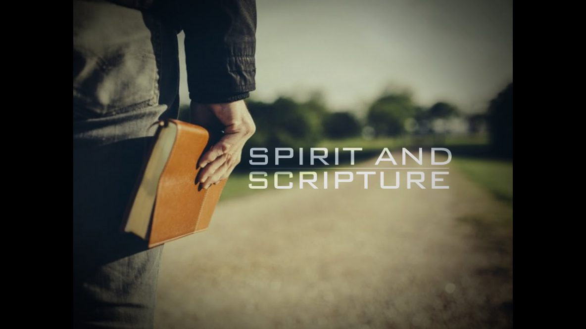 Spirit and Scriptures