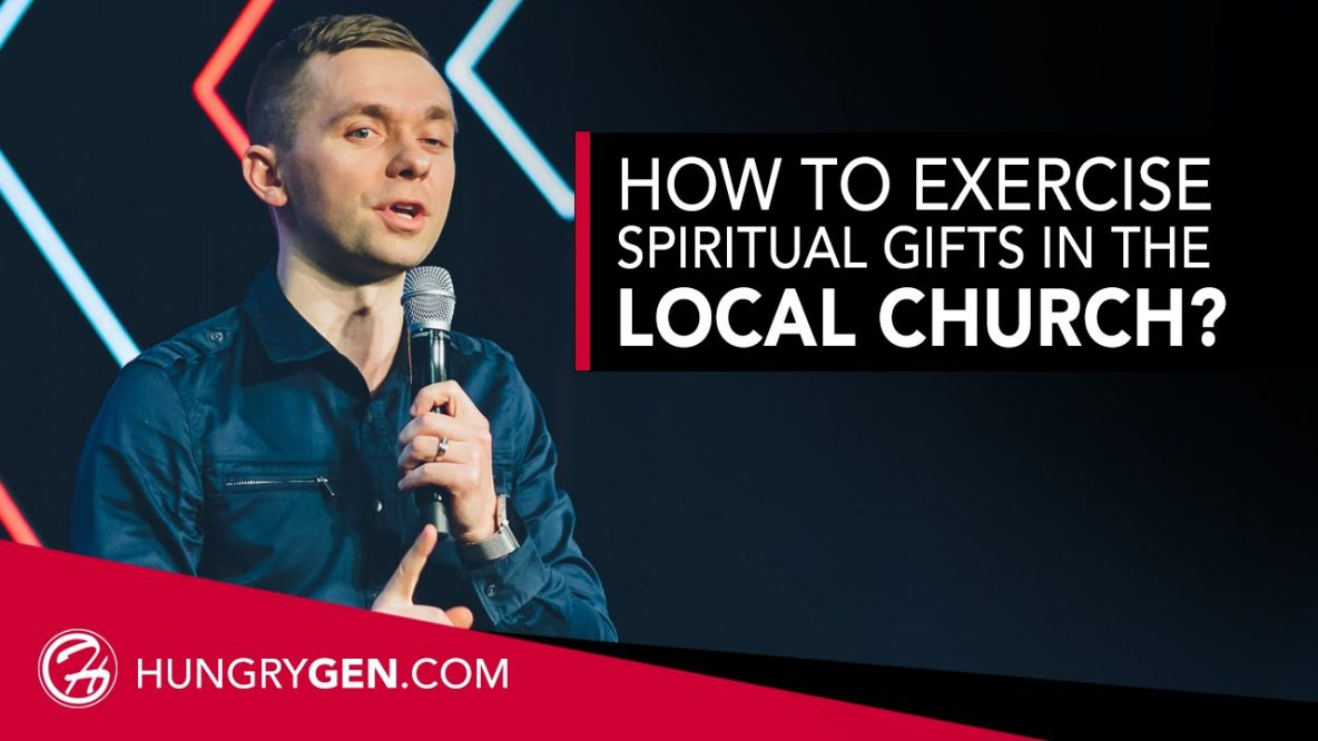 Spiritual Gifts in the Local Church