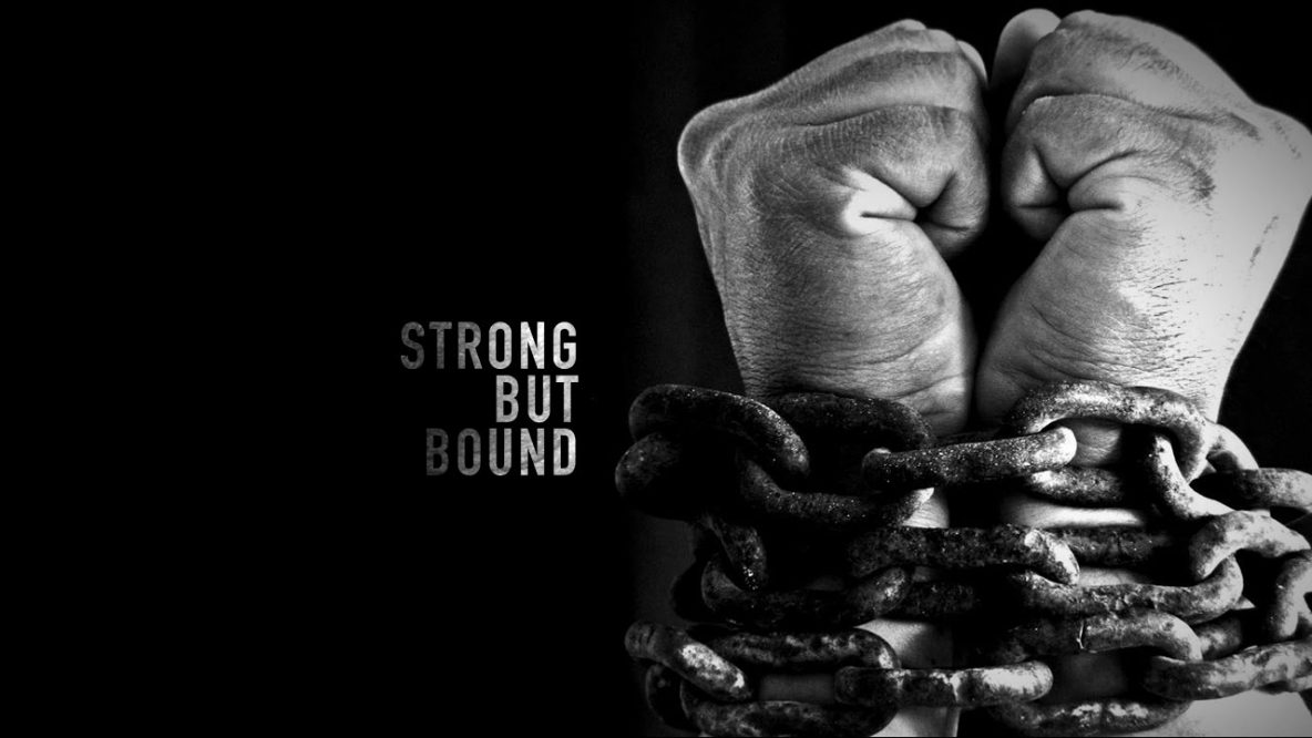 Strong but Bound