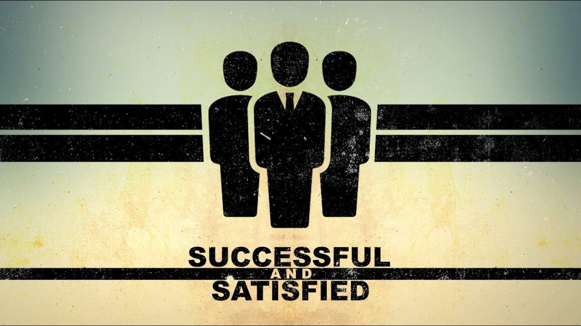Successful and Satisfied