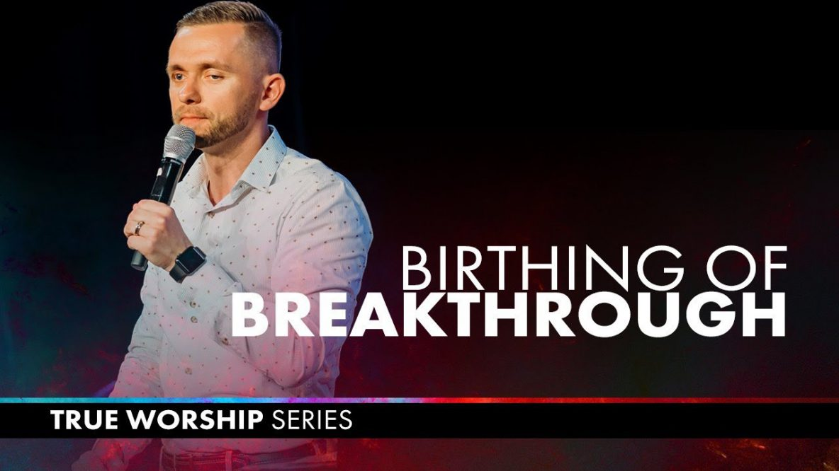 The Birthing of Breakthrough
