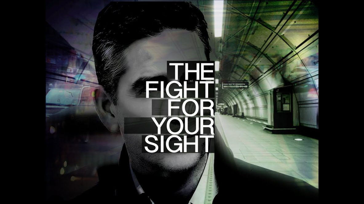 The Fight for Your Sight