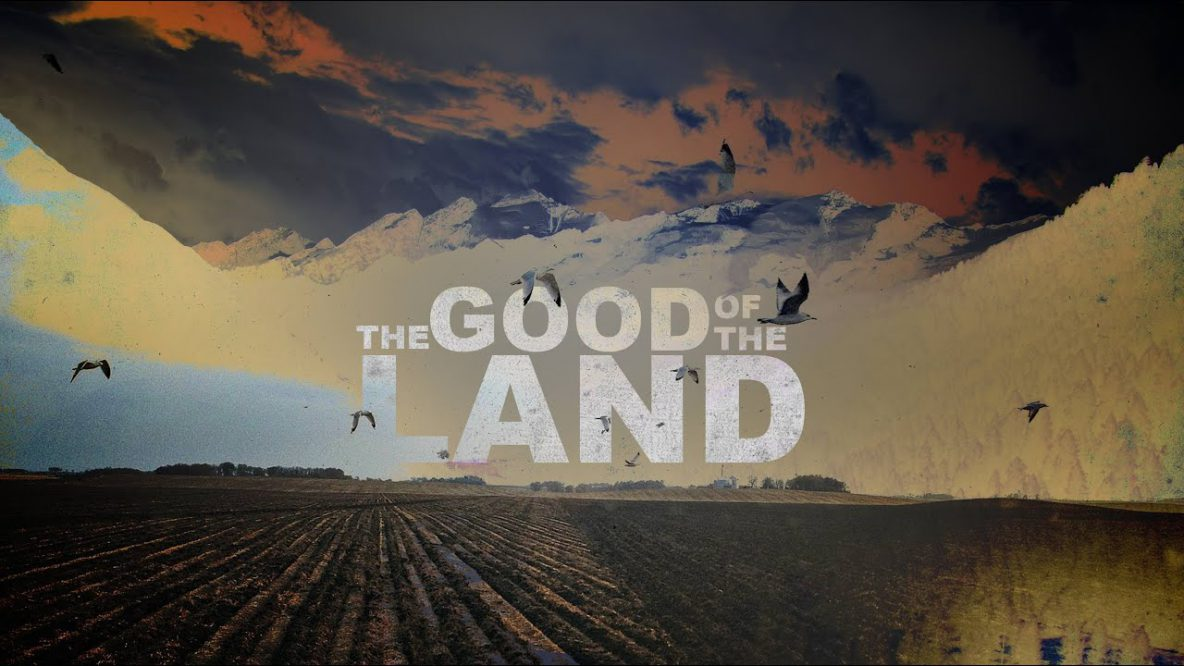 The Good of the Land