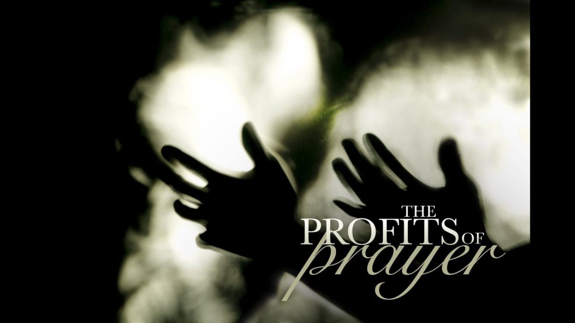 The Profits of Prayer