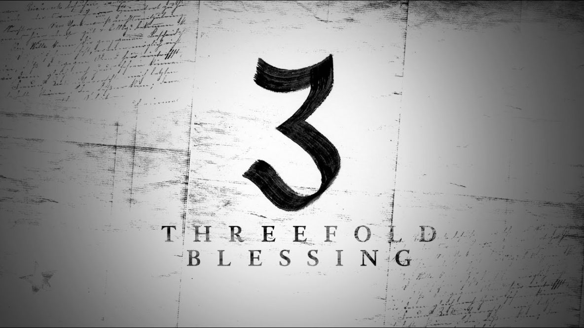 Three Fold Blessing