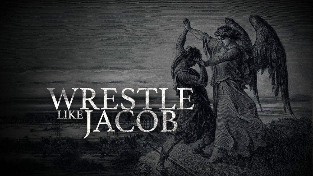Wrestle Like Jacob