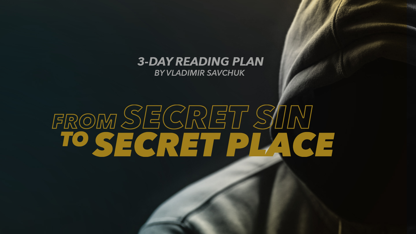 https://my.bible.com/reading-plans/19539-from-secret-sin-to-secret-place