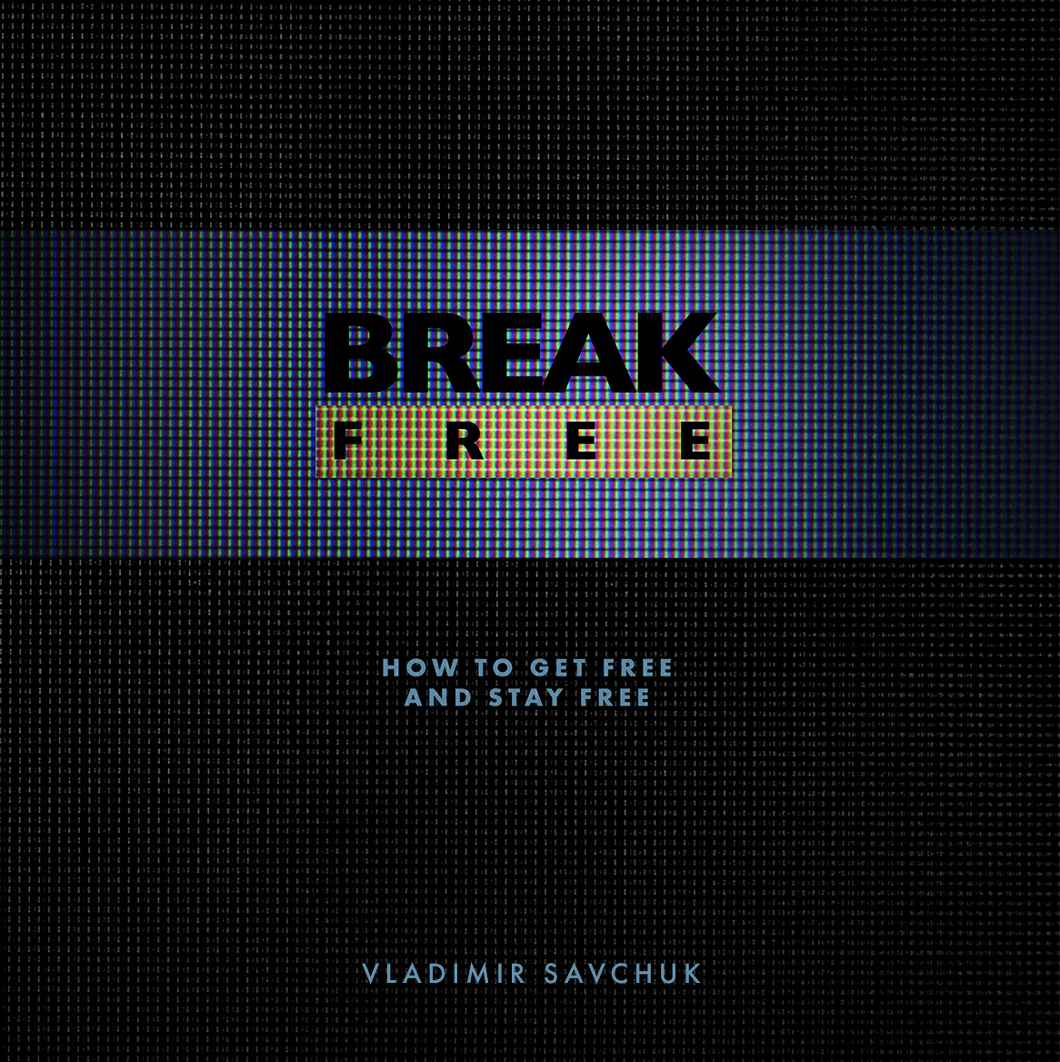 https://vladimirsavchuk.com/resources/break-free/
