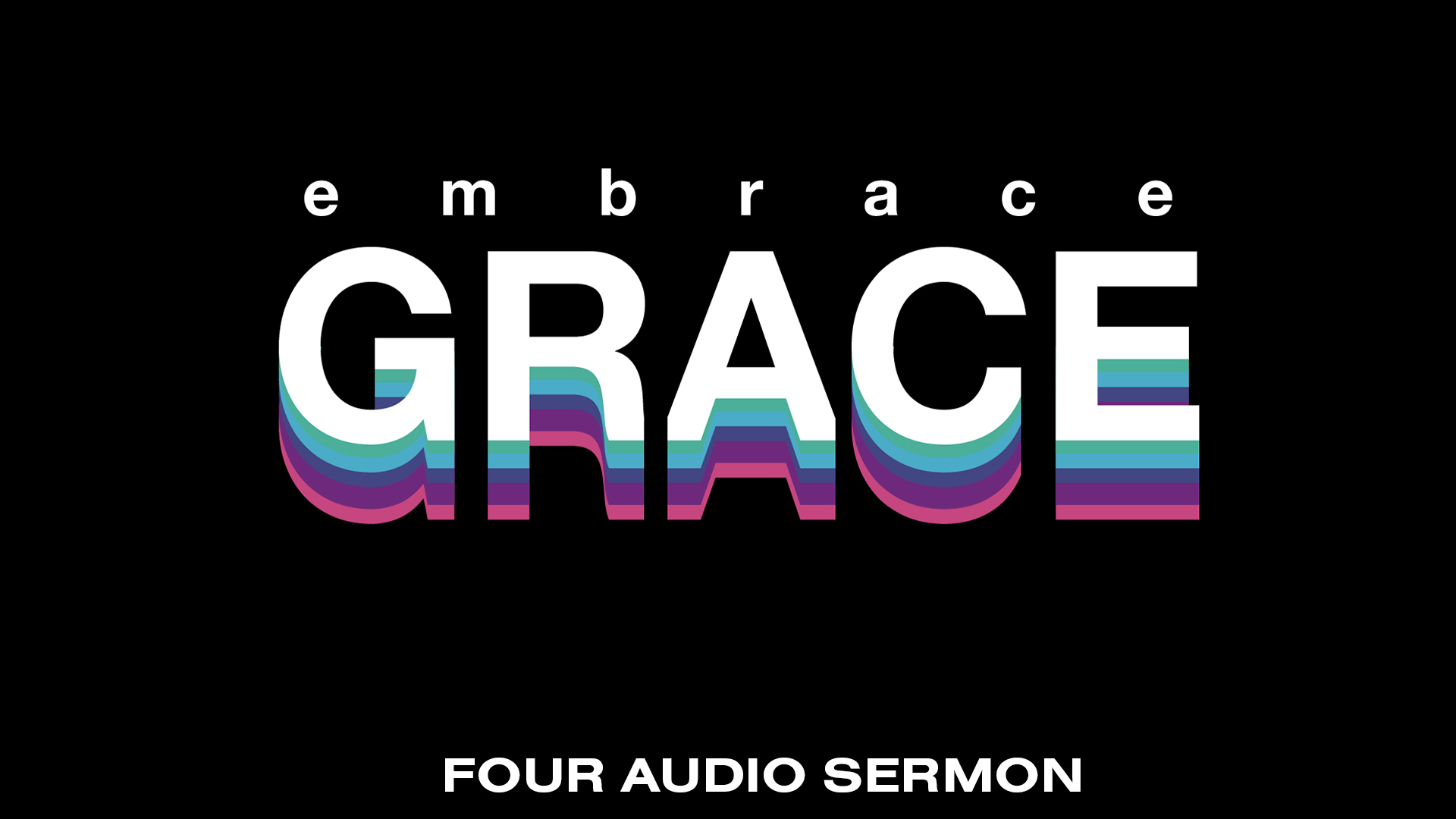 https://vladimirsavchuk.com/resources/embrace-grace-audio-series/